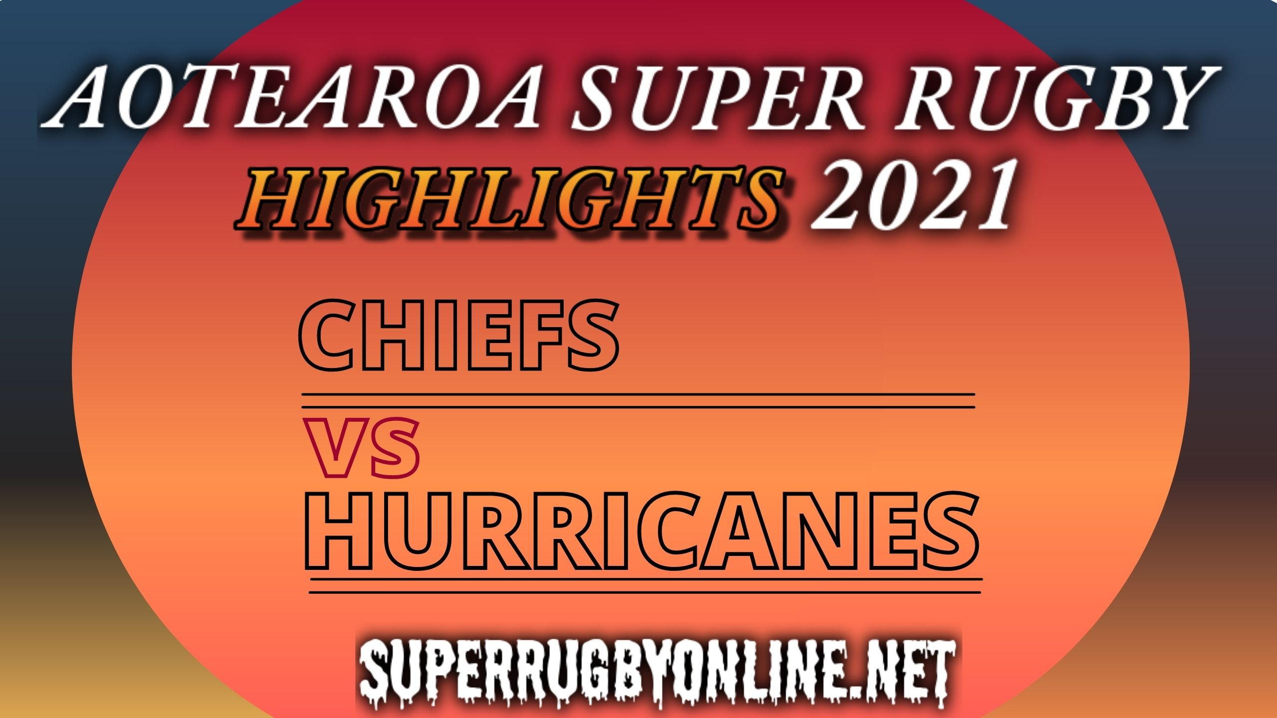 Chiefs Vs Hurricanes Highlights 2021 Rd 9