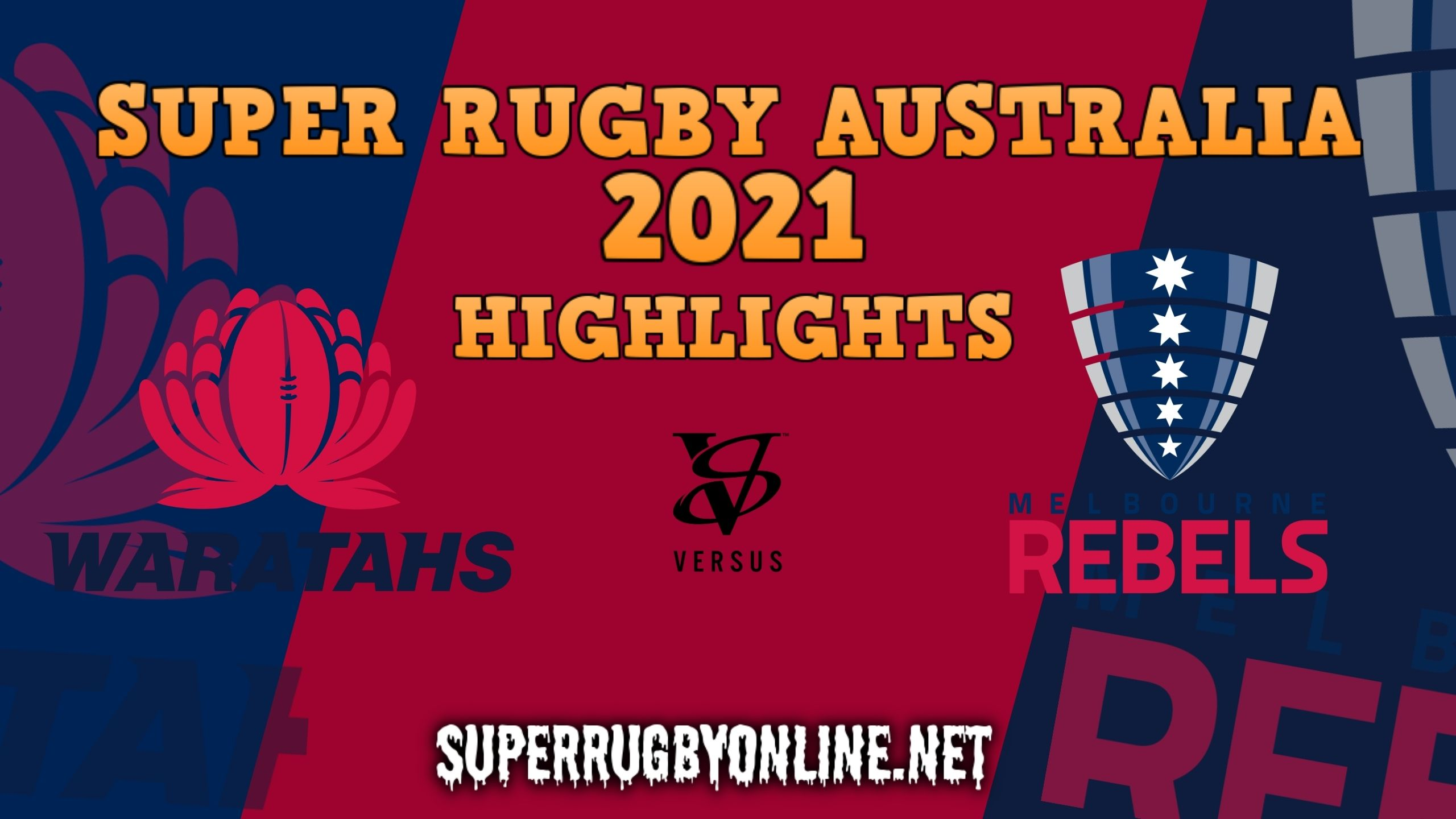 Waratahs Vs Rebels Highlights 2021 Rd 10