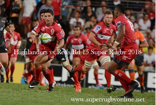 Highlanders vs Reds Rugby Live