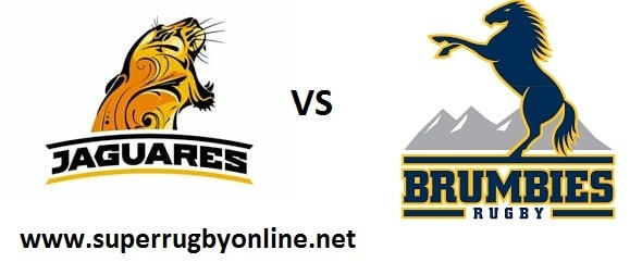 Jaguares vs Brumbies Live Online