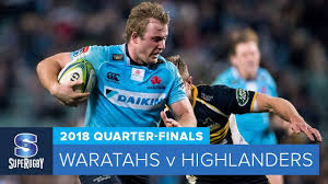 QUARTERFINAL HIGLANDER VS  WARATAHS- HIGHLIGHTS- 2018