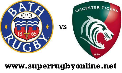 Bath Rugby vs Leicester Tigers live