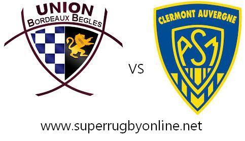 Bordeaux Begles vs Clermont live