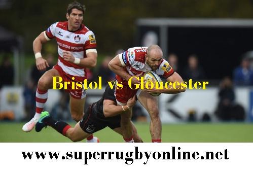 Bristol vs Gloucester live