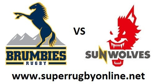 Brumbies vs Sunwolves