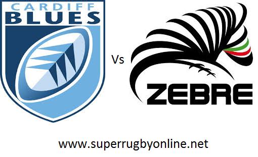 Zebre vs Cardiff Blues live online