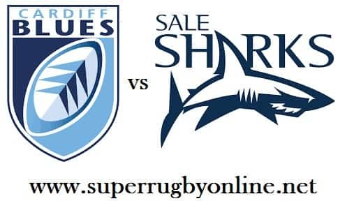 Cardiff Blues vs Sale Sharks
