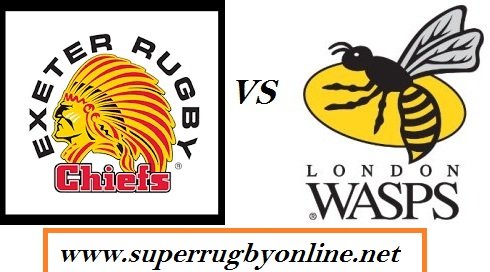 Exeter Chiefs vs Wasps stream