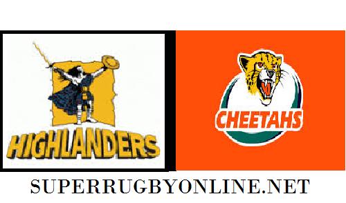 Cheetahs vs Highlanders live stream