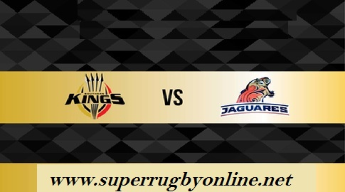 Southern Kings vs Jaguares live