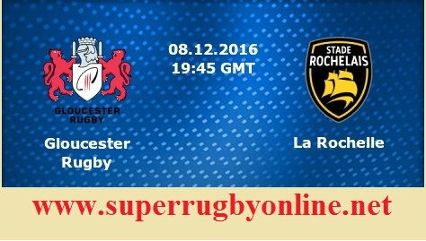 La Rochelle vs Gloucester Rugby stream live