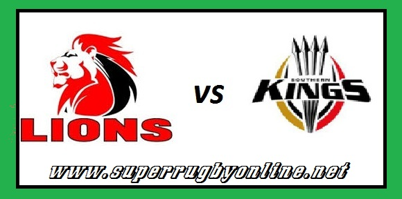 Lions vs Kings super rugby live