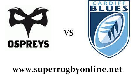 Ospreys vs Cardiff Blues live