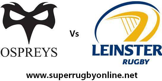 Ospreys vs Leinster live