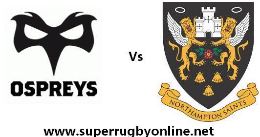 Ospreys vs Northampton Saints