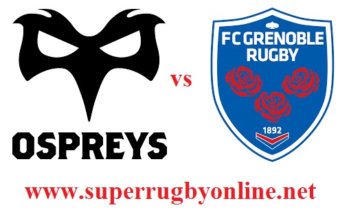 Ospreys vs Grenoble live