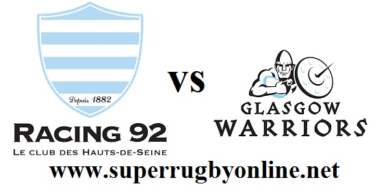 Racing 92 vs Glasgow Warriors live