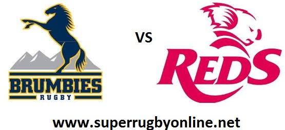 Brumbies vs Queensland Reds live