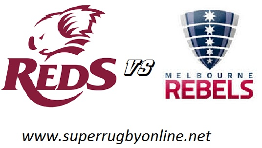 Queensland Reds vs Melbourne Rebels live