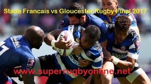 Stade Francais vs Gloucester Rugby live