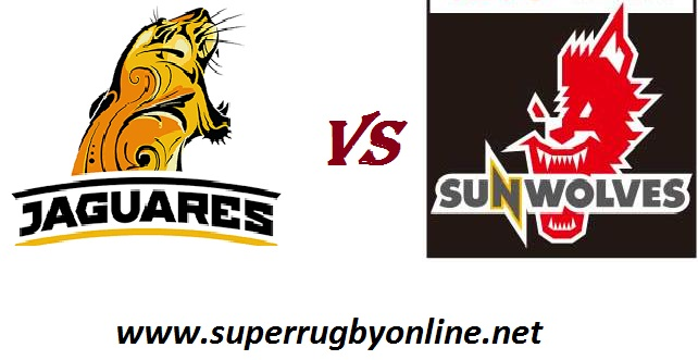 Jaguares VS Sunwolves rugby live