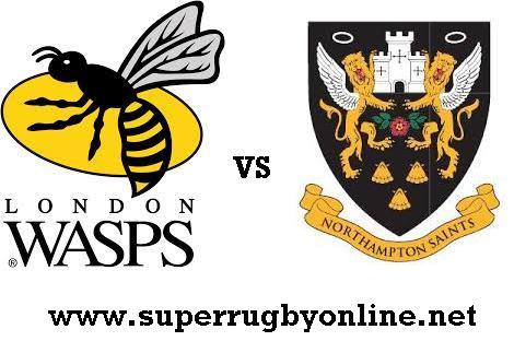 Wasps vs Northampton Saint live
