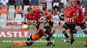 Waratahs vs Lions Rugby Semifinal 2018 live