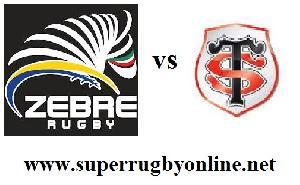 Zebre vs Stade Toulousain Streaming Live
